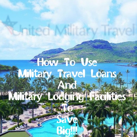 military travel, travel loans, united military travel, military travel loans