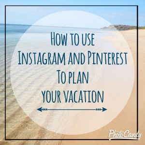 instagram, pinterest, vacation planners